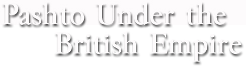 Pashto Under the British Empire